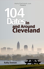 104 Dates In & Around Cleveland by Kathy Dawson