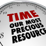 The words Time - Our Most Precious Resource on the white face of